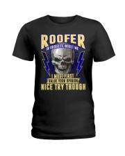 Roofer In Order To Insult Me I Must First Ladies T-Shirt thumbnail