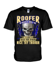 Roofer In Order To Insult Me I Must First V-Neck T-Shirt thumbnail