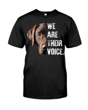 Labrador Retriever  We Are Their Voice  Classic T-Shirt front