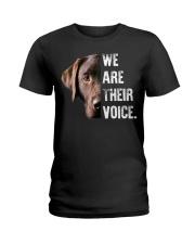 Labrador Retriever  We Are Their Voice  Ladies T-Shirt thumbnail