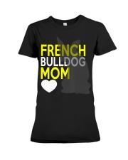 French Bulldog Mom Shirt Premium Fit Ladies Tee thumbnail