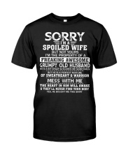 I'm a spoiled wife of a freaking awesome Classic T-Shirt front
