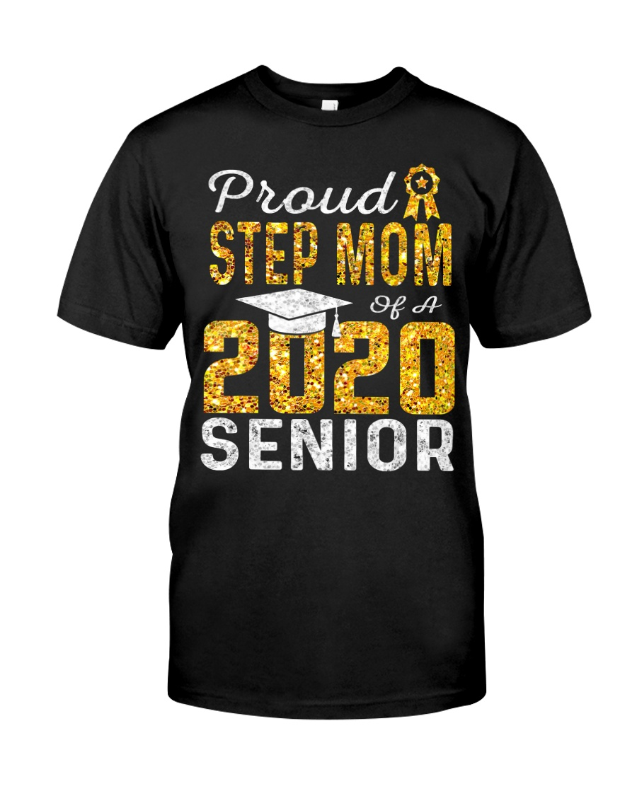 Proud Step Mom of a 2020 Senior T-Shirt Classic T-Shirt
