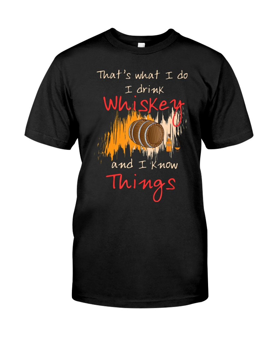 Humorous Alcohol T-shirt I Drink Whisk Classic T-Shirt