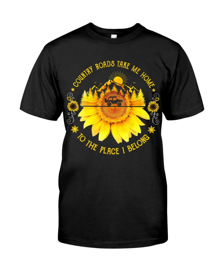Sunflower Country Roads Take Me Home Classic T-Shirt