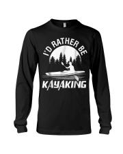 I'd Rather Be Kayaking shirt Fun Long Sleeve Tee thumbnail