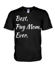 Funny Best Pug Mom Ever Pet Pugs Dog Swe V-Neck T-Shirt thumbnail