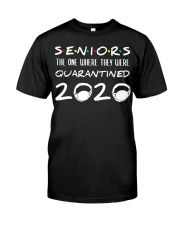 Seniors The One Where They Were Quarantined Classic T-Shirt front