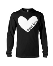 Foster Love Foster Care Parent Heart Gift  Long Sleeve Tee thumbnail