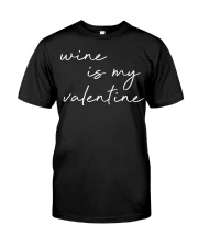 Womens Wine Is My Valentine  Classic T-Shirt tile