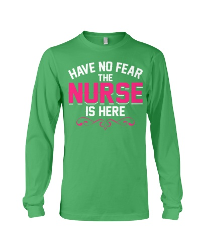 Have No Fear The Nurse Is Here
