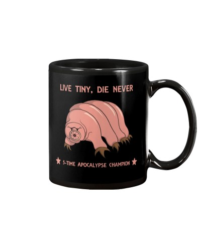 Live tiny die never - shirt