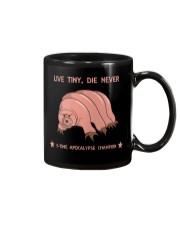 Live tiny die never - shirt Mug thumbnail
