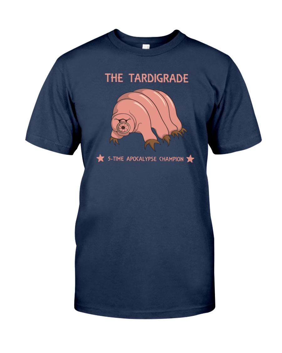 THE TARDIGRADE - 5 time apocalypse champion shirt Classic T-Shirt
