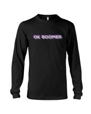 OK Boomer shirt - coffee mug - hoodie - more Long Sleeve Tee front