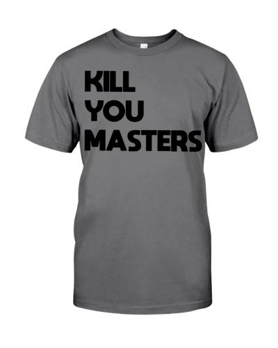 kill You Masters