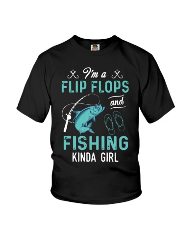 I'm A Flip Flops And Fishing Kinda Girl