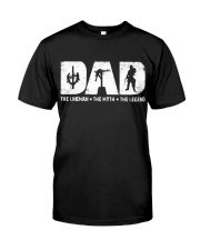 Dad - The Lineman Classic T-Shirt front