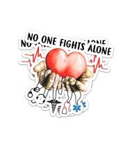 Nurse317 No one fights alone  Sticker - 2 pack (Vertical) front