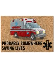 "EMT Paramedic Probably somewhere saving lives Doormat 34"" x 23"" front"
