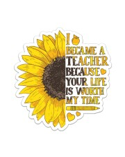 Teacher Your life is worth my time Sticker - Single (Vertical) front