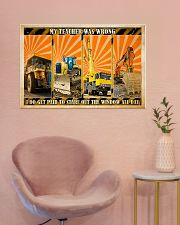 Heavy Equipment My Teacher Was Wrong 36x24 Poster poster-landscape-36x24-lifestyle-19