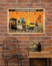 Heavy Equipment My Teacher Was Wrong 36x24 Poster poster-landscape-36x24-lifestyle-20