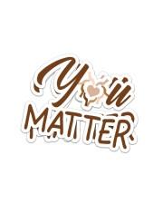 Teacher You matter  Sticker - 2 pack (Vertical) front