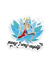 Massage048 I was saying Sticker - 2 pack (Vertical) front