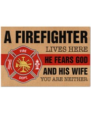 """Firefighter lives here He fears God and his wife Doormat 34"""" x 23"""" front"""
