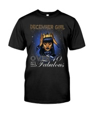 December girl over 40 and Fabulous-2-T12 Classic T-Shirt thumbnail