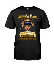 Queens are made out of brow sugar- November Classic T-Shirt thumbnail