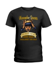 Queens are made out of brow sugar- November Ladies T-Shirt front