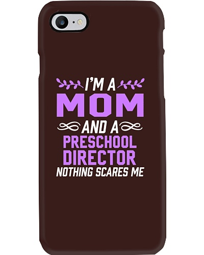 Im A Mom Preschool Director Nothing Scares Me