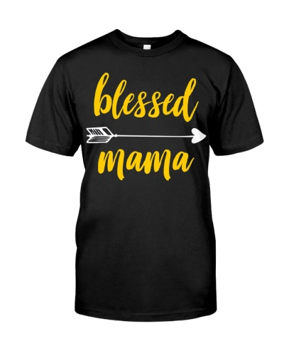 Blessed Mama Funny Gift Mom Mothers Day Tee