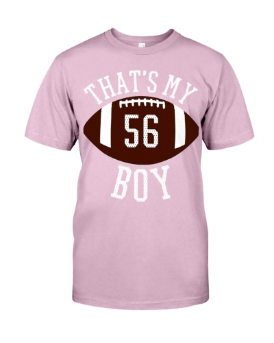 Thats My Boy Tee 56 Football Tee For Mom and Dad