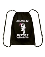 We Can Be Heroes Just For One Day  Drawstring Bag tile