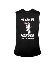 We Can Be Heroes Just For One Day  Sleeveless Tee tile