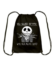 You Sound Better With Your Mouth Closed Drawstring Bag tile