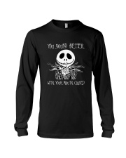 You Sound Better With Your Mouth Closed Long Sleeve Tee tile