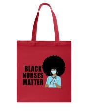 Black Nurses Matter Tote Bag tile