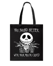 You Sound Better WIth Your Mouth Closed Tote Bag tile
