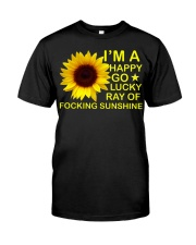 i'm happy go lucky ray of focking sunshine Classic T-Shirt thumbnail