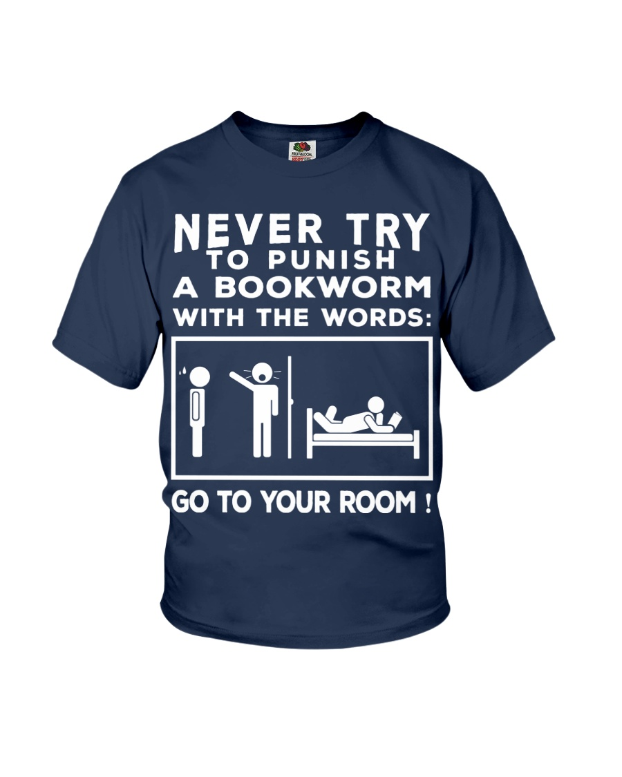 Never try to Punish a Bookworm Youth T-Shirt