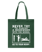 Never try to Punish a Bookworm Tote Bag thumbnail