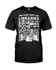 How Reading Addicts see Libraries Classic T-Shirt thumbnail