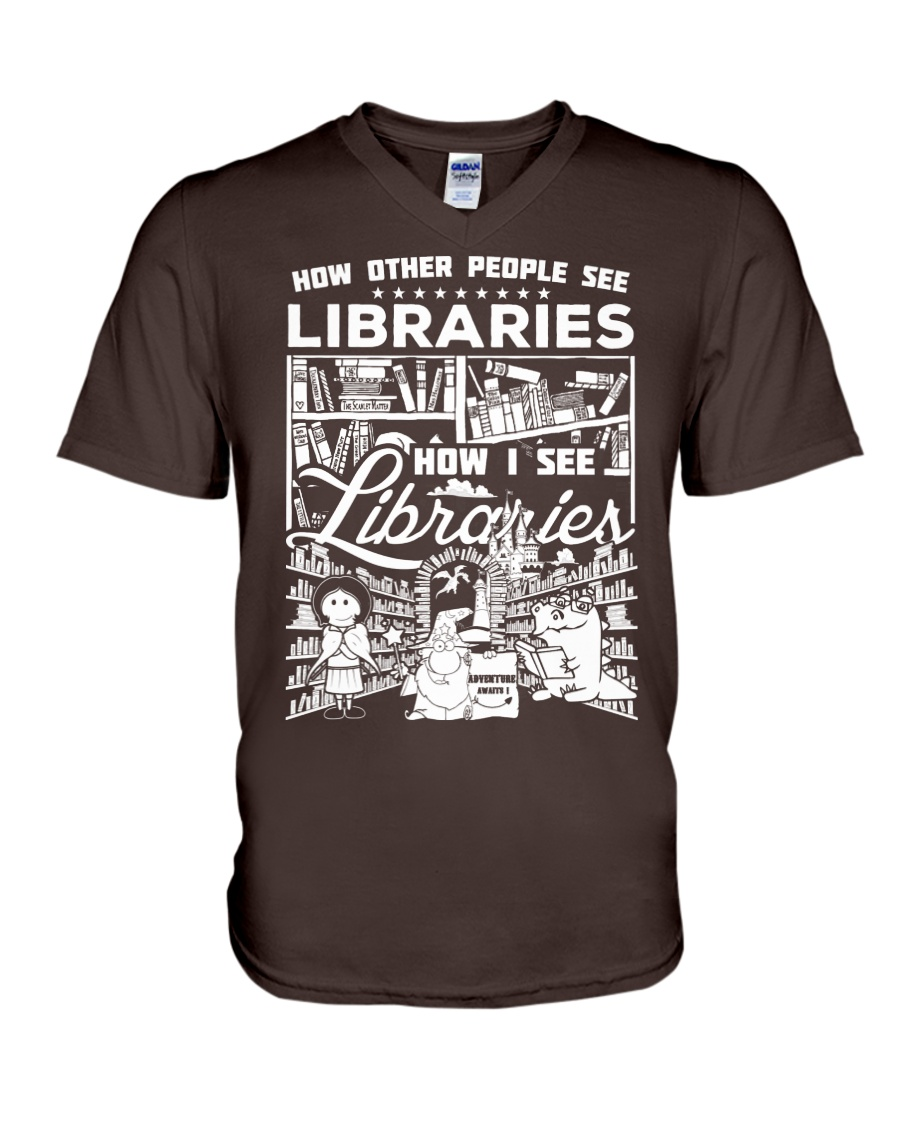 How Reading Addicts see Libraries V-Neck T-Shirt