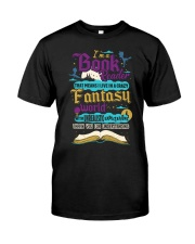 I'm A Book Reader-I Live in a Crazy Fantasy World Classic T-Shirt tile