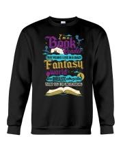 I'm A Book Reader-I Live in a Crazy Fantasy World Crewneck Sweatshirt thumbnail