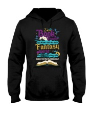 I'm A Book Reader-I Live in a Crazy Fantasy World Hooded Sweatshirt thumbnail
